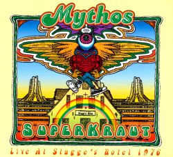 Mythos - Superkraut: Live at Stagge's Hotel 1976