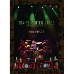 Neil Peart - Taking Centre Stage