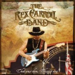 Rex Carroll - That Was Then, This Is Now