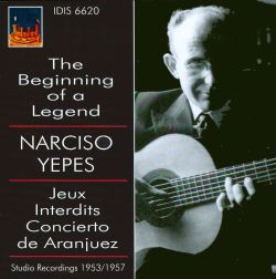 Narciso Yepes - The Beginning of a Legend