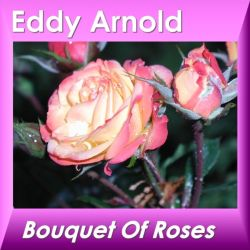 Eddy Arnold - Bouquet of Roses [Black Hole]