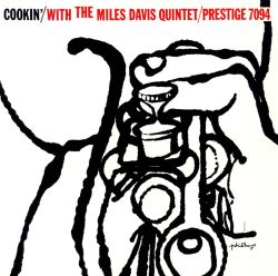 Cookin' with the Miles Davis Quintet