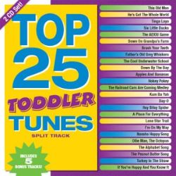 Kids' Praise! Company - Top 25 Toddler Tunes