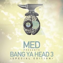 MED - Bang Ya Head, Vol. 3