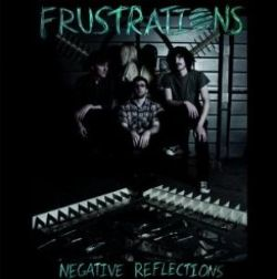 Frustrations - Negative Reflections