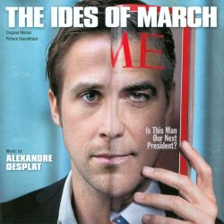 The Ides of March [Original Motion Picture Soundtrack]