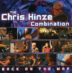 Chris Hinze - Back on the Map