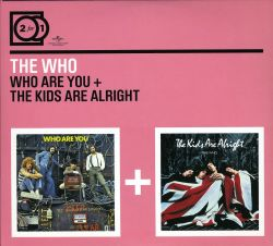 The Who - Who Are You/The Kids Are Alright