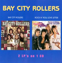 Bay City Rollers - Bay City Rollers/Rock N' Roll Love Letter