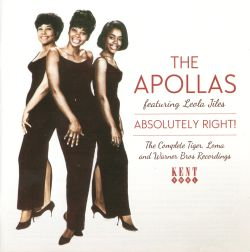 The Apollas - Absolutely Right!: The Complete Tiger, Loma and Warner Bros. Recordings