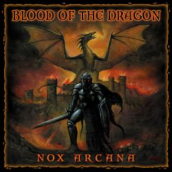 Nox Arcana - Blood of the Dragon