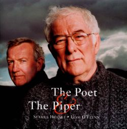 Seamus Heaney / Liam O'Flynn - The Poet and the Piper