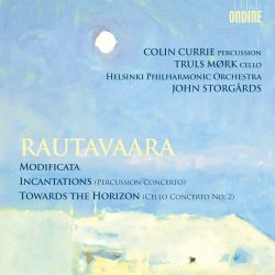 Rautavaara: Modificata; Incantations; Toward the Horizon