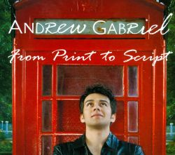 Andrew Gabriel - From Print To Script