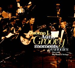 Tuomo J. Autio - Groovy Moments & Melodies