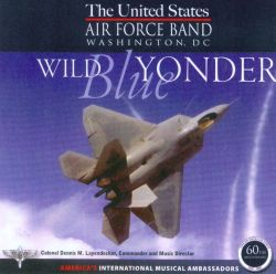 United States Air Force Band - Wild Blue Yonder