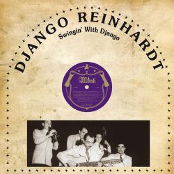 Django Reinhardt - Swingin' with Django [City Hall]