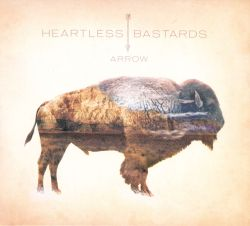 Heartless Bastards - Arrow