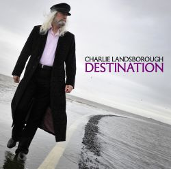 Charlie Landsborough - Destination