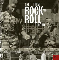 The First Rock and Roll Record