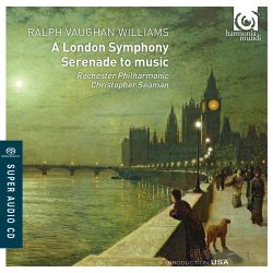 Christopher Seaman / Rochester Philharmonic Orchestra - Vaughan Williams: Symphony No. 2,