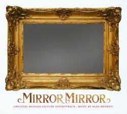 Mirror Mirror [Original Motion Picture Soundtrack]