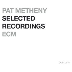 Selected Recordings (Rarum IX)