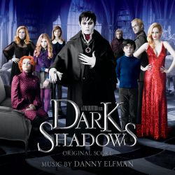 Danny Elfman - Dark Shadows [Original Score]