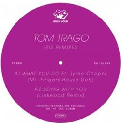 Tom Trago - Iris Remixes EP