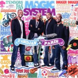 Magic System - D'Abidjan à Paris: Best of Magic System