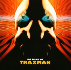 The Mind of Traxman