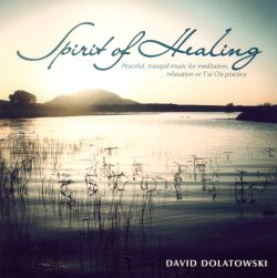 David Dolatowski - Spirit of Healing