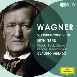 Wagner: Orchestral Music; Arias