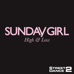 High & Low [StreetDance 2 Mix]