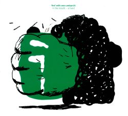 Oren Ambarchi / Fire! - In the Mouth - A Hand