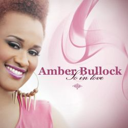 Amber Bullock - So in Love