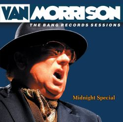 Van Morrison - Midnight Special: The Bang Record Sessions