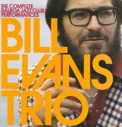 Complete Balboa Jazz Club - Bill Evans
