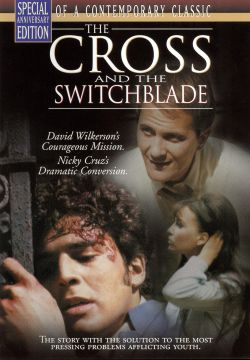 Cross & the Switchblade - Cross and the Switchblade