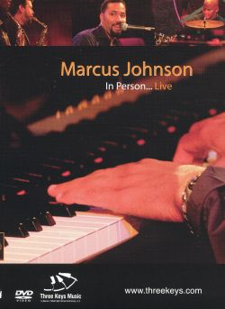 In Person: Live [DVD] - Marcus Johnson