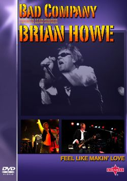 Bad Company / Brian Howe - Live in Concert