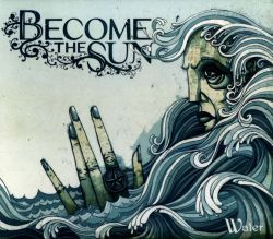 Become the Sun - Water