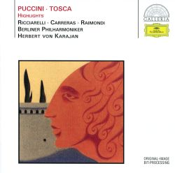 Herbert von Karajan / Berlin Philharmonic Orchestra - Puccini: Tosca (Highlights)
