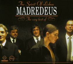 The Spirit of Lisbon: The Very Best of Madredeus