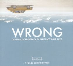 Wrong [Original Motion Picture Soundtrack]