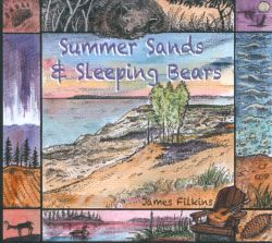 James Filkins - Summer Sands & Sleeping Bears
