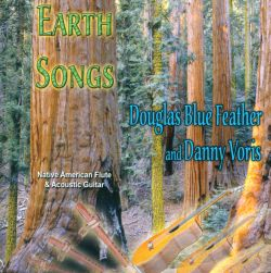 Douglas Blue Feather / Danny Voris - Earth Songs
