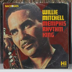 Willie Mitchell - Memphis Rhythm King