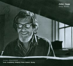 Loré Lixenberg / Gregory Rose / Robert Worby - John Cage: Song Books
