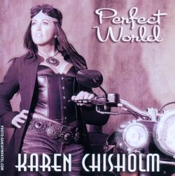 Karen Chisholm - Perfect World